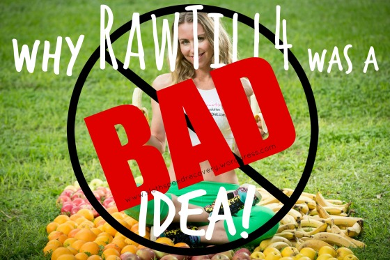 why rawtill4 was a bad idea rawtill4 vegan lifestyle www.slothspeedrecovery.wordpress.com freelee the banana girl